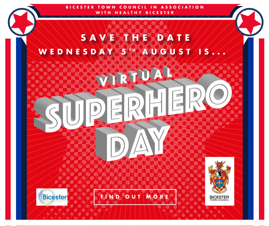 Virtual Superhero Day 2020 @ https://www.facebook.com/Bicester-Town-Council-Events-News-1057356394308121